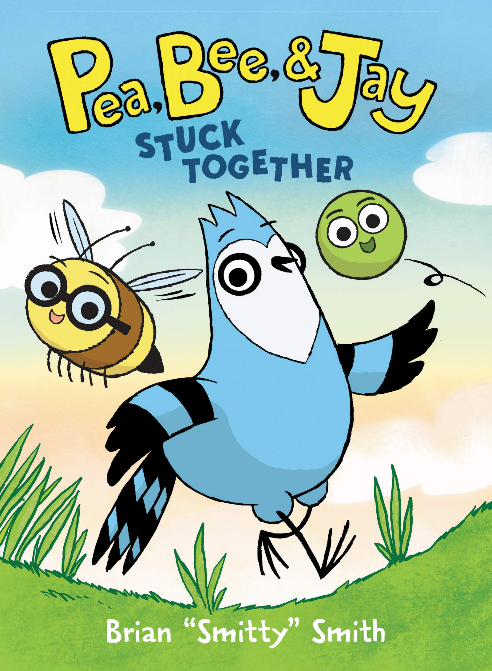 Pea, Bee, & Jay: Stuck Together