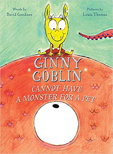 Ginny Goblin Cannot Have a Monster for a Pet
