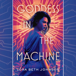 Goddess in the Machine