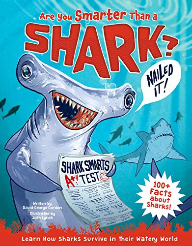 Are You Smarter than a Shark? Learn How Sharks Survive in Their Watery World!