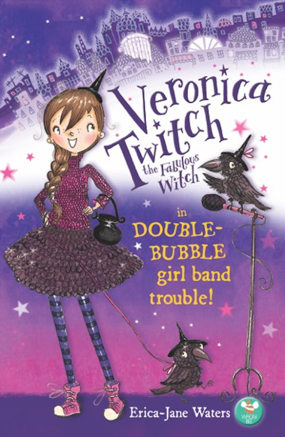 Veronica Twitch, the Fabulous Witch: Double-Bubble Girl-Band Trouble!