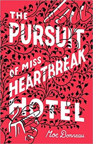 The Pursuit of Miss Heartbreak Hotel