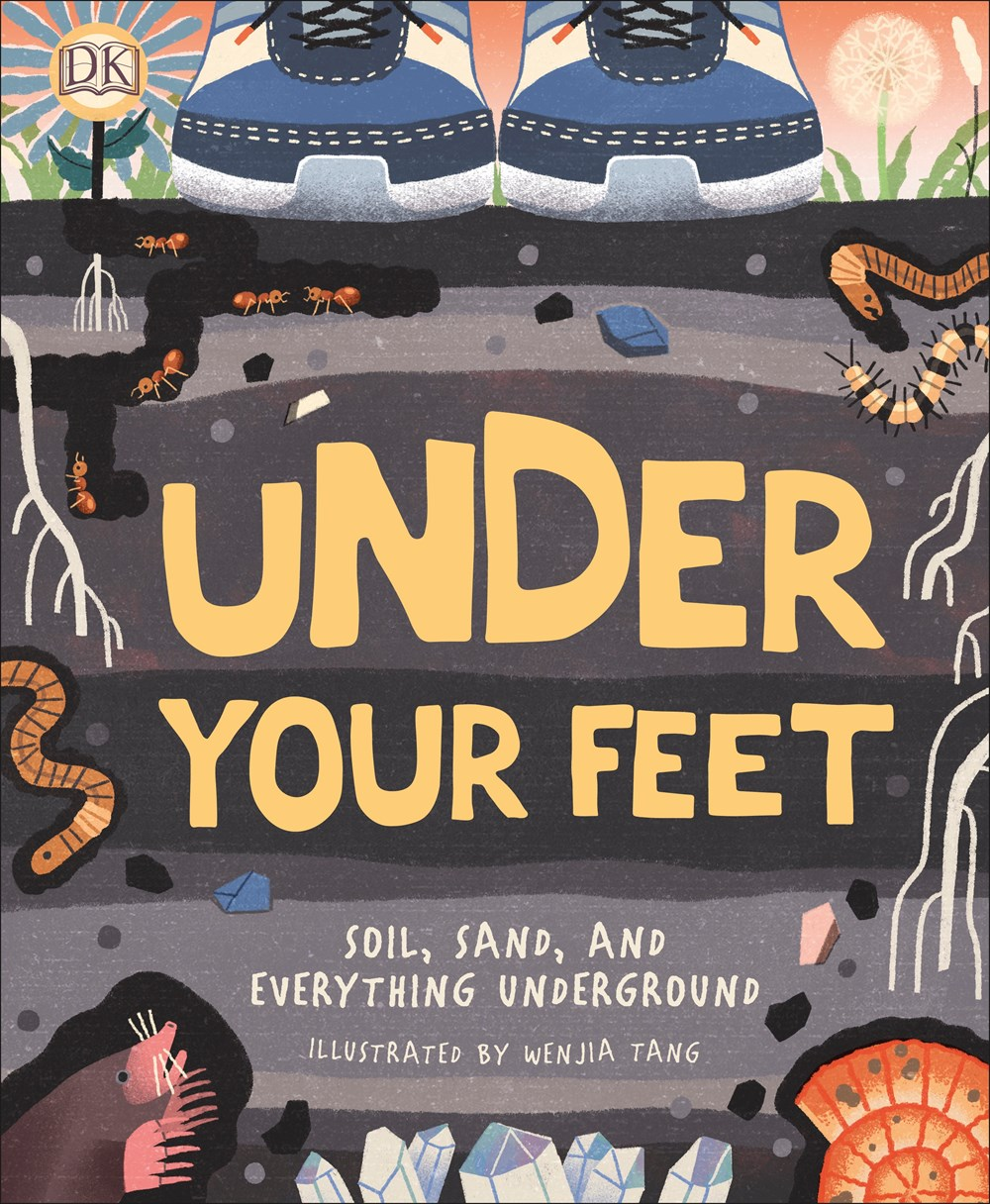 Under Your Feet... Soil, Sand and Everything Underground