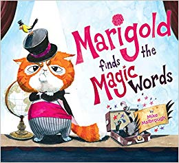 Marigold Finds the Magic Words: A Please & Thank You Story!