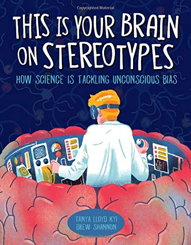 This Is Your Brain on Stereotypes: How Science Is Tackling Unconscious Bias