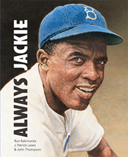 Always, Jackie: The True Story of a Boy and his Baseball Hero