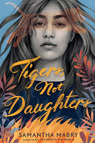 Tigers, Not Daughters