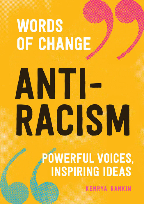 Anti-Racism: Powerful Voices, Inspiring Ideas