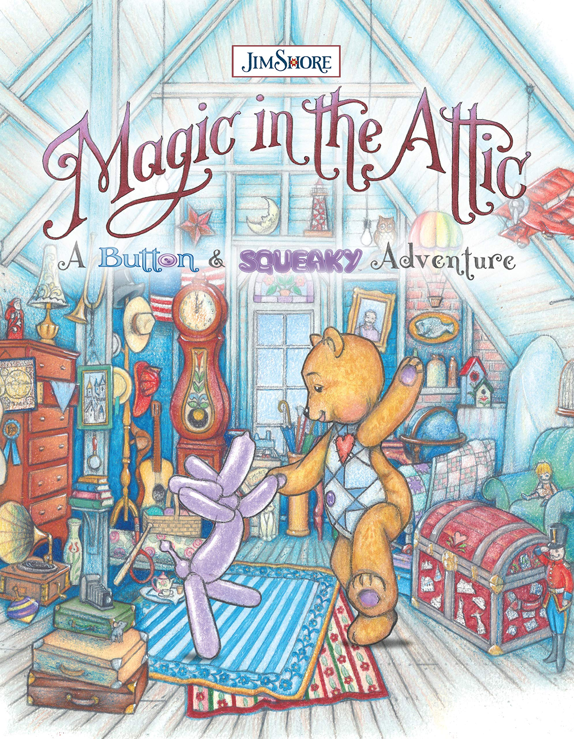 Magic in the Attic: A Button and Squeaky Adventure