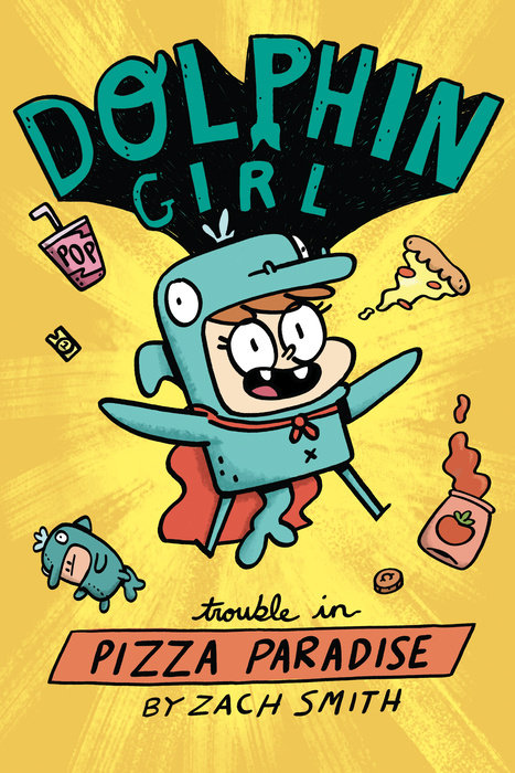 Dolphin Girl: Trouble in Pizza Paradise
