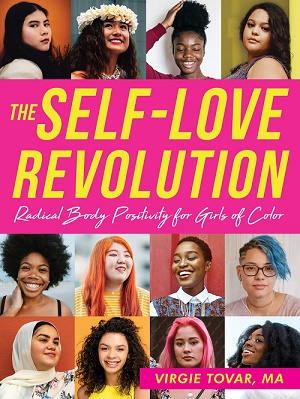 The Self-Love Revolution: Radical Body Positivity for Girls of Color