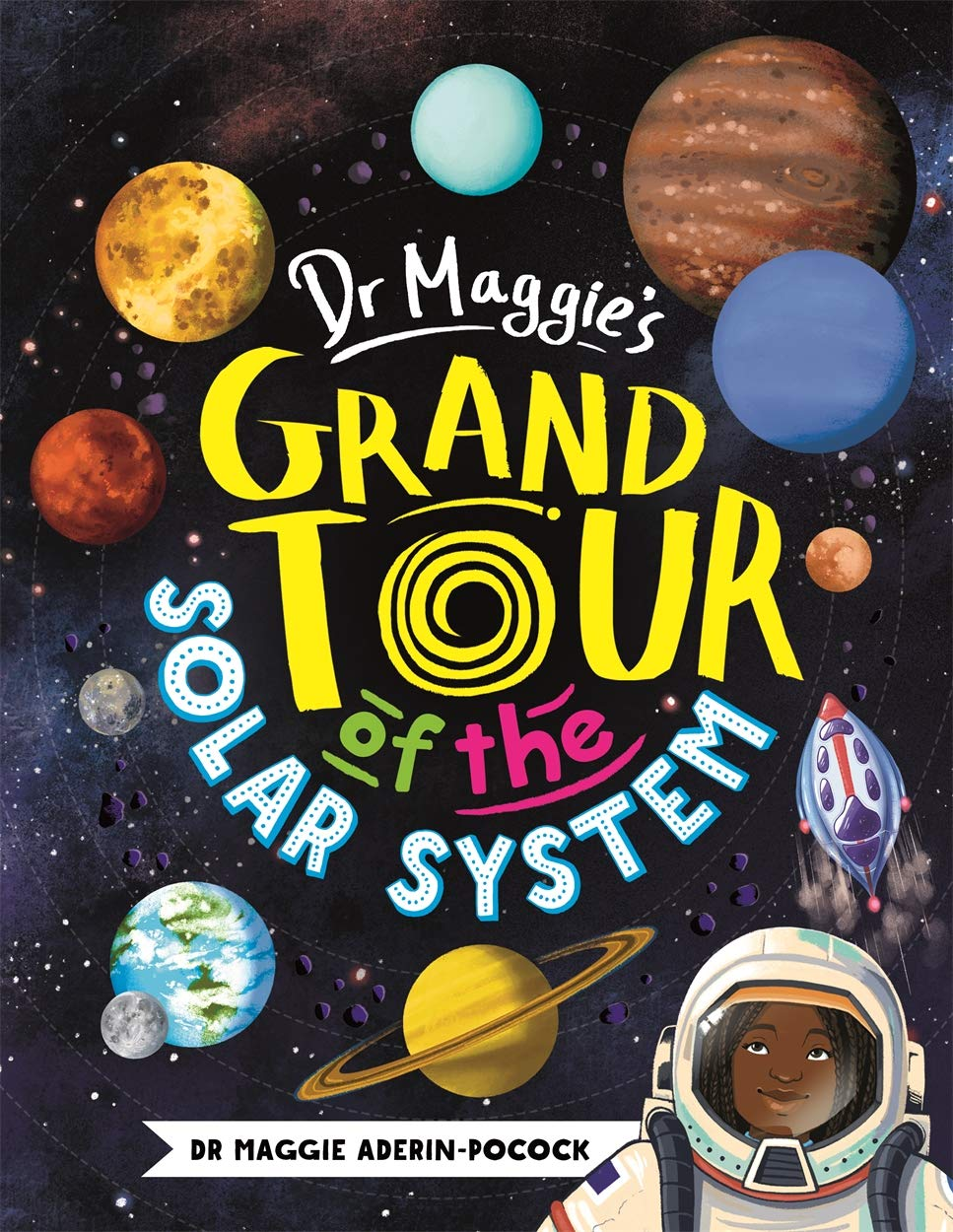 Dr. Maggie's Grand Tour of the Solar System
