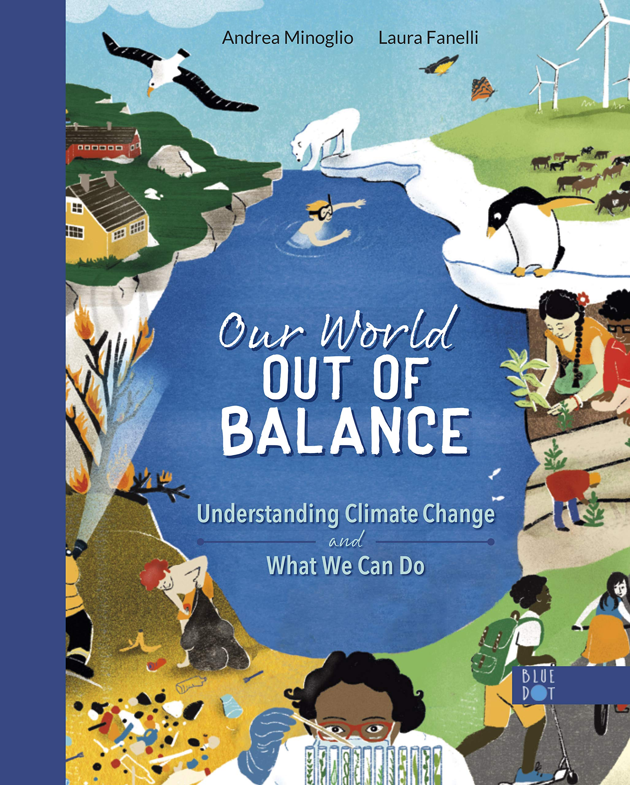 Our World Out of Balance: Understanding Climate Change and What We Can Do