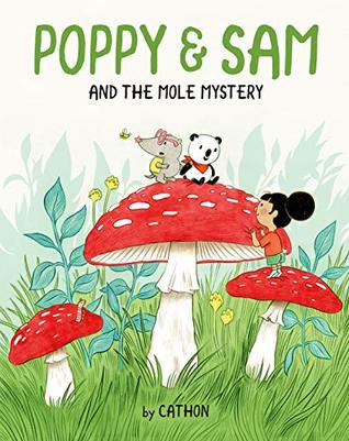 Poppy and Sam and the Mole Mystery