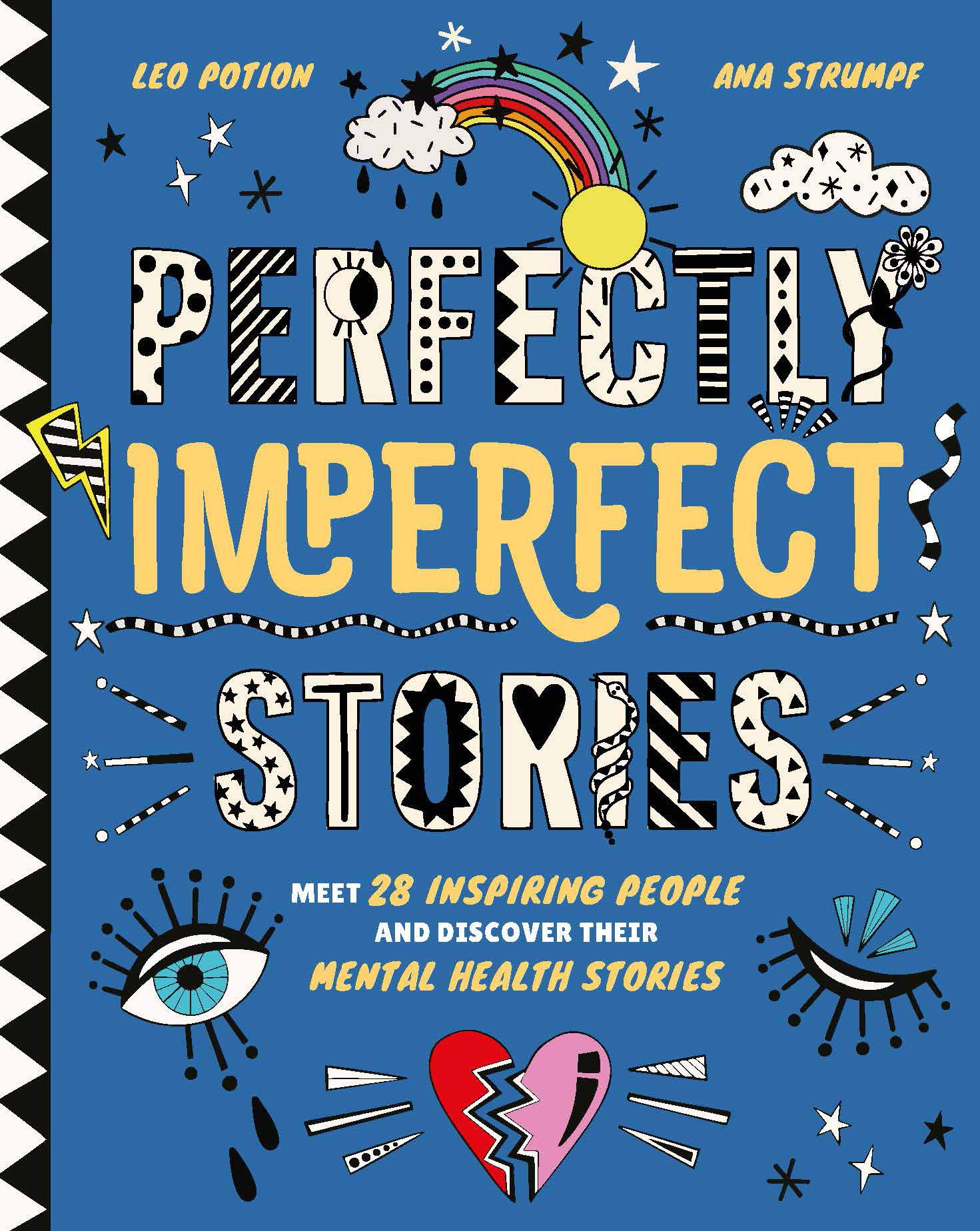 Perfectly Imperfect Stories: Meet 28 Inspiring People and Discover Their Mental Health Stories