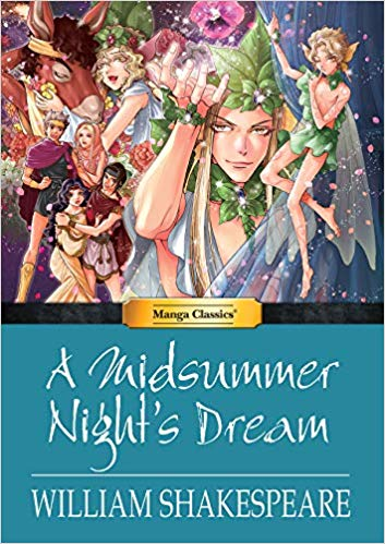 A Midsummer Night's Dream: A Midsummer Night's Dream