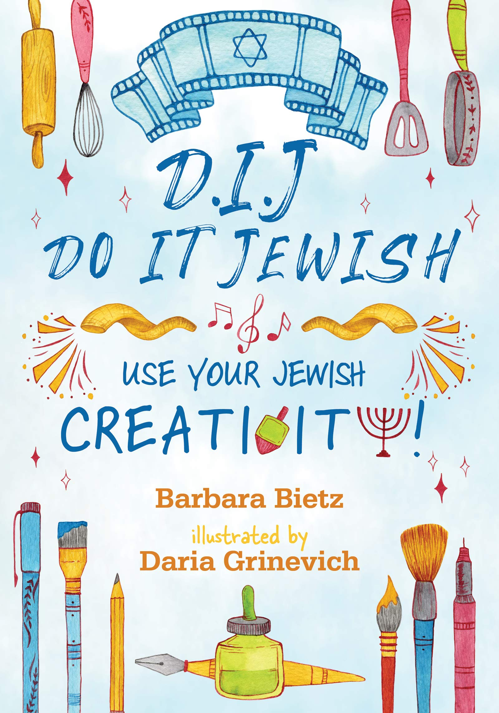 DIJ-Do It Jewish: Use Your Jewish Creativity!