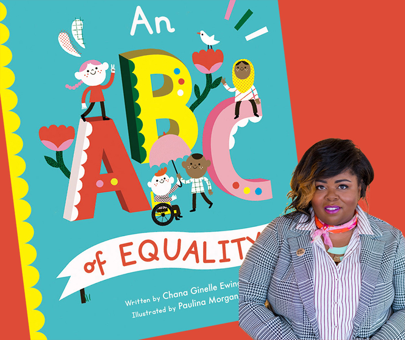 Chana Ginelle Ewing Unpacks Power and Privilege in Debut Intersectional Board Book