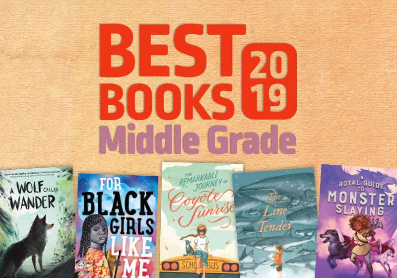 Best Middle Grade Books 2019 | SLJ Best Books