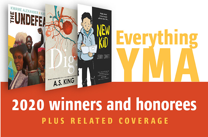 Everything YMA: SLJ's Coverage, Reviews of 2020 Youth Media Award Winners, Honorees