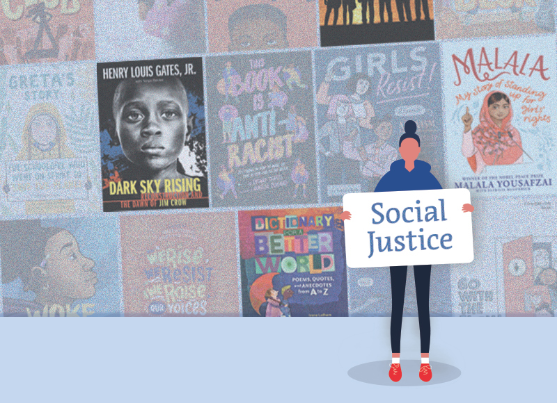 Social Justice: Fifteen titles to address inequity, equality, and organizing for young readers | Great Books