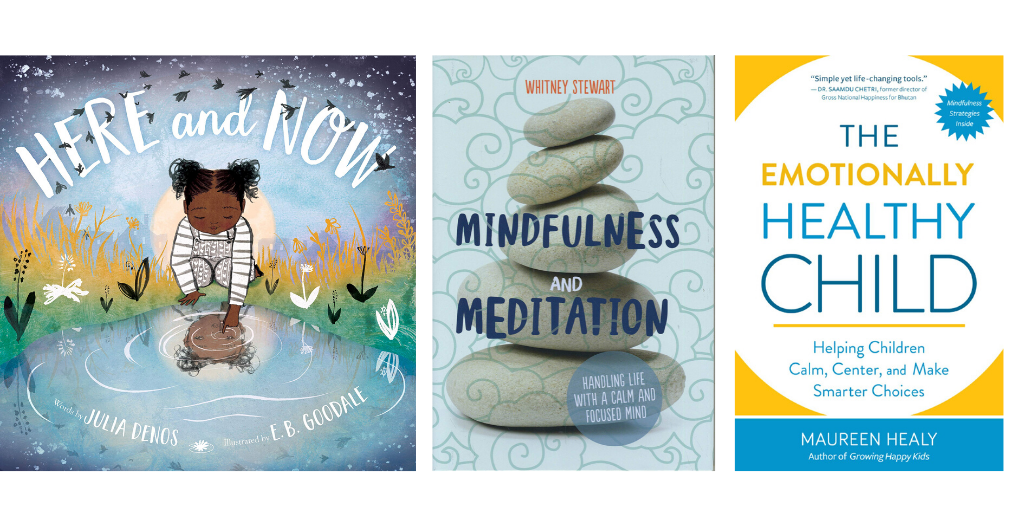 12 Books To Inspire Mindfulness & Meditation for the Whole Family | Summer Reading 2020
