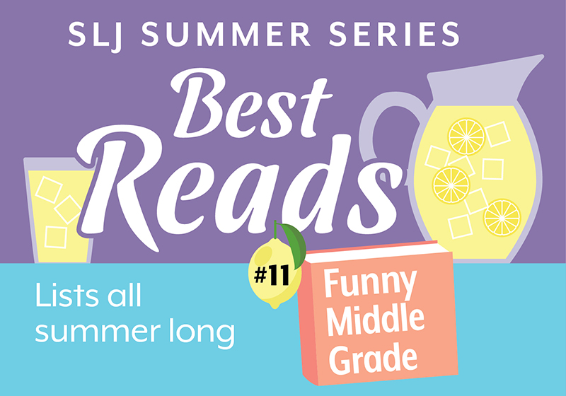 18 LOL Titles for Middle Graders | Summer Reading 2020
