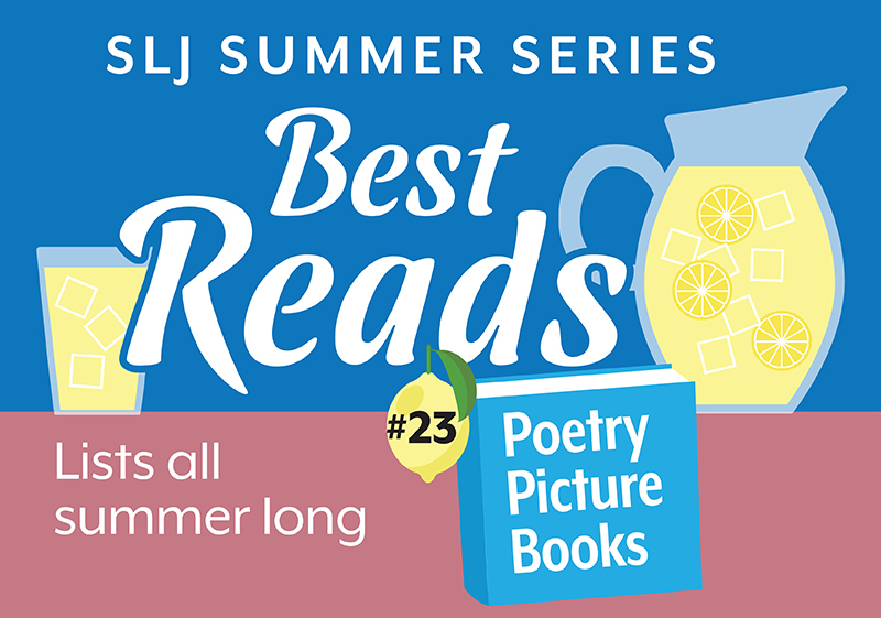 12 Picture Book Journeys into Poetry | Summer Reading 2020