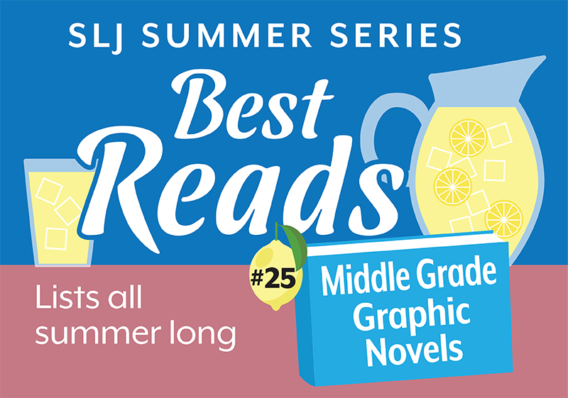 From Superheroes to Supergeeks, 13 Middle Grade Graphic Novels | Summer Reading 2020