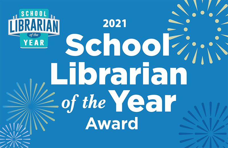 Nominations Open for 2021 School Librarian of the Year