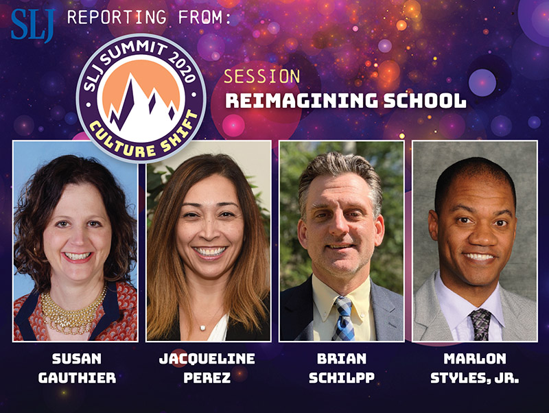 Practical Steps for 'Reimagining School' | SLJ Summit 2020