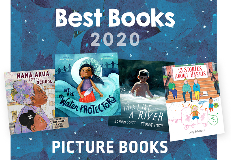 Best Picture Books 2020 | SLJ Best Books