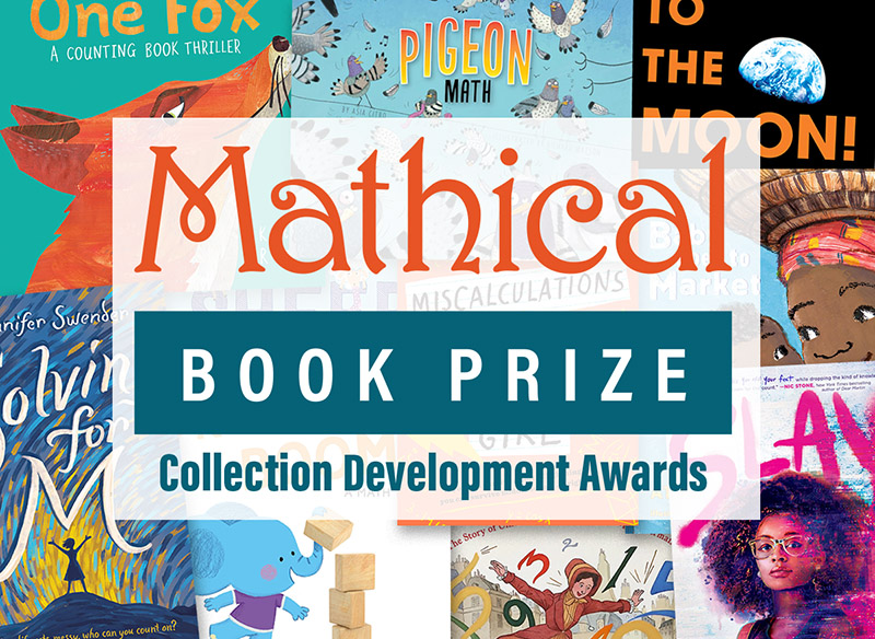 Title I School Libraries: Apply for the Mathical Book Prize Collection Development Awards 2021