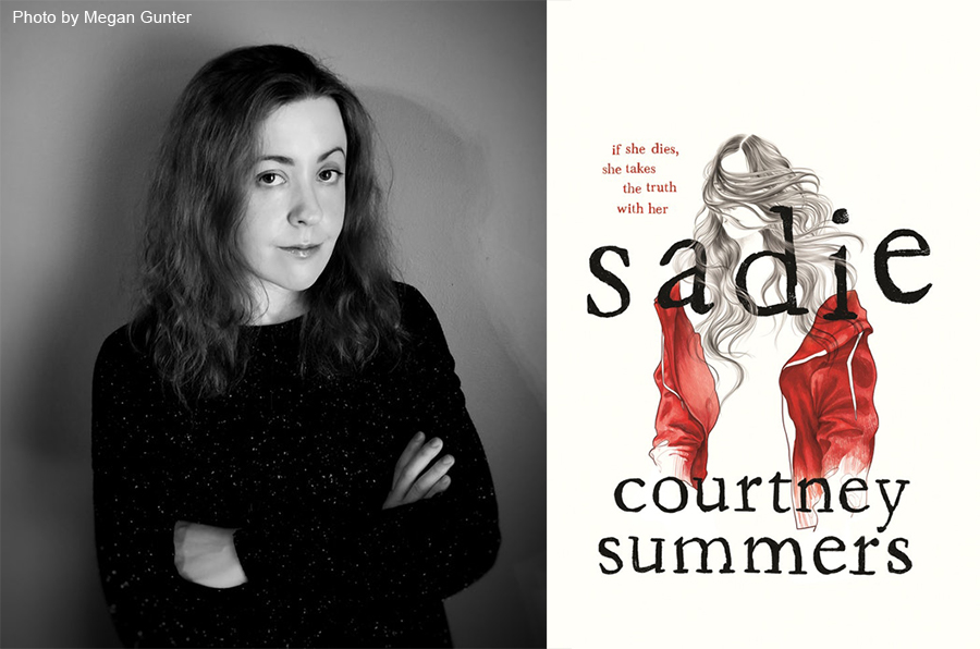 "Courtney Summers On True Crime, Podcasts, and ""Sadie"""