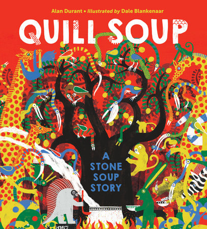 Quill Soup: A Stone Soup Story