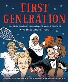 #BooksOpenBorders: A Q&A With The Authors of First Generation: 36 Trailblazing Immigrants and Refugees Who Make America Great