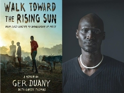 Walk Toward the Rising Sun cover and Ger Duany