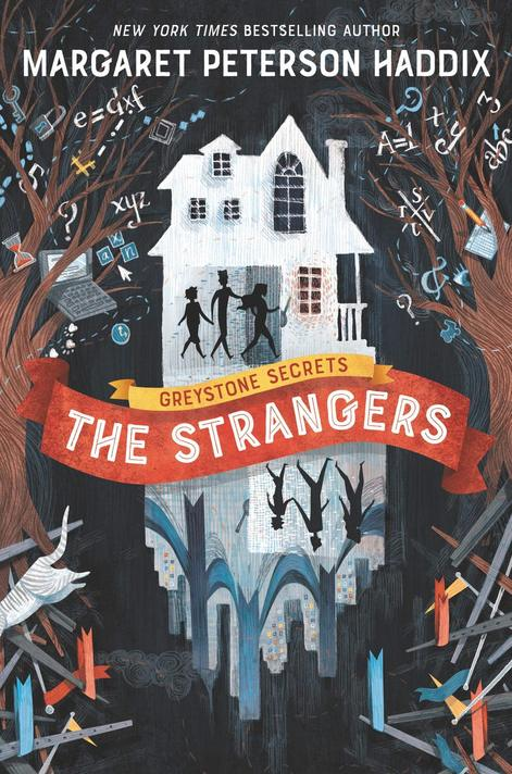 Margaret Peterson Haddix's Greystone Secrets #1: The Strangers