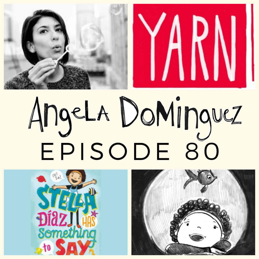 Angela Dominguez Visits The Yarn: Episode #80