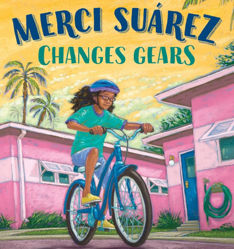 Merci Suárez Changes Gears, a Lesson Plan and Resource List