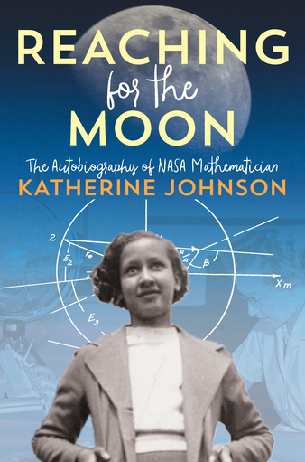 Katherine Johnson, NASA Mathematician, Knows You Have a Story To Tell