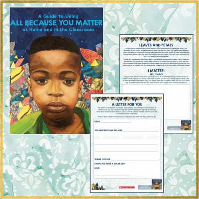 Activities and Discussion Guides for All Because You Matter