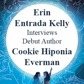 Erin Entrada Kelly, author of <em>Hello, Universe</em>, Interviews Cookie Hiponia Everman, author of <em>We Belong</em>