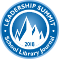 Tips and Resources from SLJ Leadership Summit 2018