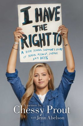 Chessy Prout on Consent, Rape Culture, and #IHaveTheRightTo