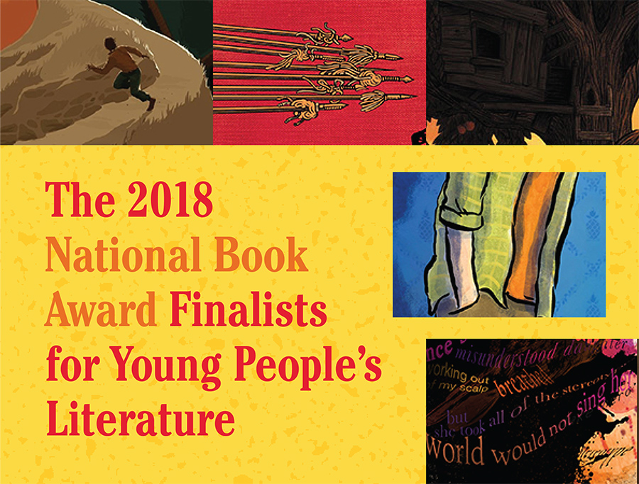SLJ Reviews of the Finalists for the 2018 National Book Awards